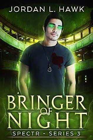Bringer of Night (SPECTR Series 3 #2)