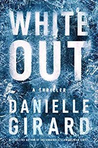 White Out (Badlands Thriller, #1)