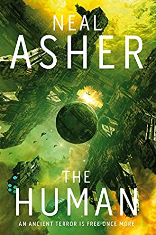 The Human (Rise of the Jain) by Neal Asher
