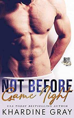 Not Before Game Night (Bad Boy Bachelors of Orange County #4)