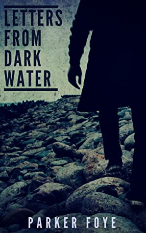 Letters From Dark Water (Love Has Claws, #3)