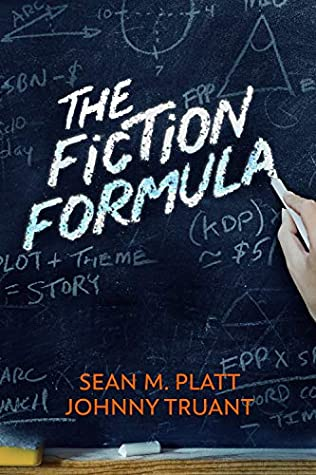 The Fiction Formula by Sean M. Platt