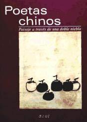 Poetas chinos: paisaje a través de una doble niebla