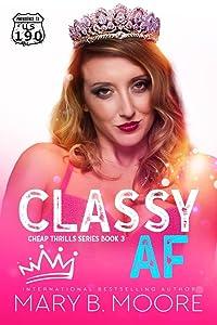 Classy AF (Cheap Thrills, #3)