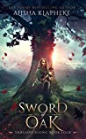 Sword of Oak (Dragons Rising #4)