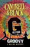 """G"" is for Groovy (Malibu Mystery, #7)"