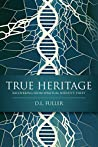 TRUE HERITAGE: RECOVERING FROM SPIRITUAL IDENTITY THEFT