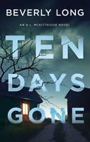 Ten Days Gone (A.L. McKittridge #1)