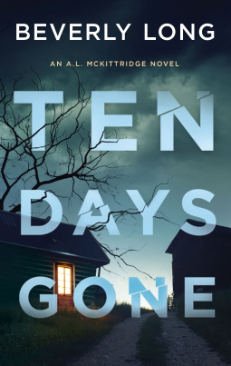 Ten Days Gone (A.L. McKittridge #1)