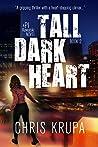 Tall Dark Heart: A Thrilling Detective Murder Mystery (PI Kowalski Book 2)