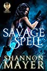 Book cover for A Savage Spell (A Nix Trilogy)