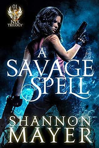A Savage Spell (A Nix Trilogy)