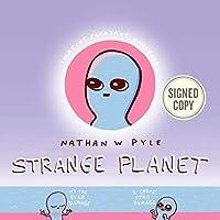 Strange Planet AUTOGRAPHED / SIGNED EDITION