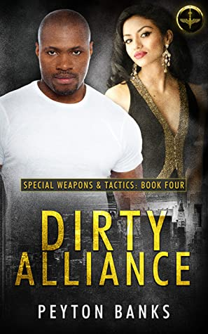 Dirty Alliance (Special Weapons & Tactics 4)