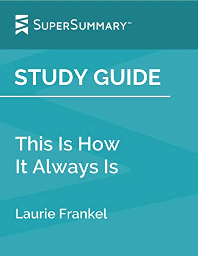 This Is How It Always Is - Laurie Frankel