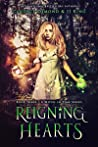 Reigning Hearts (A Witch in Time, #3)