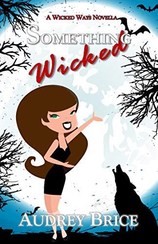 Something Wicked  Audrey Brice