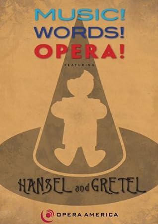 Music! Words! Opera! Hansel & Gretel/G8095
