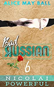 Nicolai Powerful (Bad Russian #6)