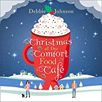 Christmas at the Comfort Food Cafe (Comfort Food Cafe #2)