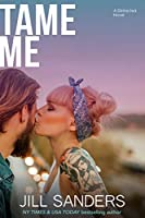 Tame Me (Distracted Book 2)