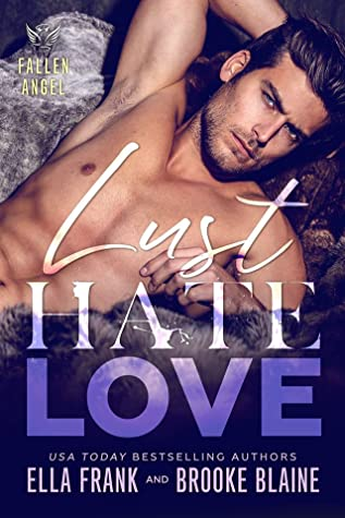 Lust Hate Love (Fallen Angel, #4)