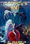 Tomorrow's End (The Path of a Savior, #1)