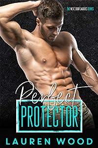 Perfect Protector (Next Door Daddies, #2)