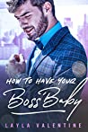 How To Have Your Boss' Baby audiobook download free