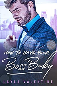 How To Have Your Boss' Baby (How To... #1)