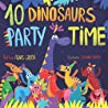 10 Dinosaurs Party Time by Agnes Green