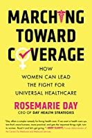 Marching Toward Coverage: How Women Can Lead the Fight for Universal Healthcare