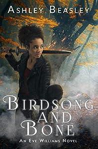 Birdsong and Bone (Eve Williams #2)