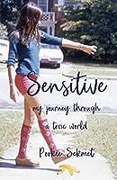 Sensitive: My Journey through a Toxic World
