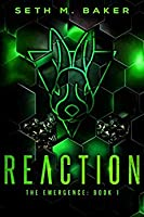 Reaction (The Emergence, #1)