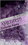 Amethyst: Collected Poems