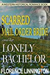 Scarred Mail Order Bride and her Lonely Bachelor (Sunny Springs, #3)