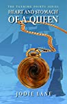 Heart and Stomach of a Queen (Turning Points #5)