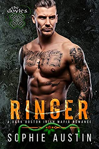 Ringer: A New Year's Romance: The Doyles, a Boston Irish Mafia Romance