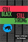 Still Black, Still Strong: Survivors of the U.S. War Against Black Revolutionaries