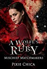 A Wolfe's Ruby