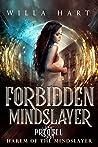 Forbidden Mindslayer (Harem of the Mindslayer, #0.5)
