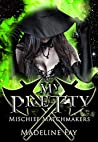 My Pretty (Mischief Matchmakers, #1)