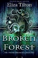 Broken Forest (Daath Chronicles, #1)