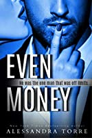 Even Money (All In Duet, #1)