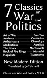 Seven Classics on War and Politics: New Modern Edition