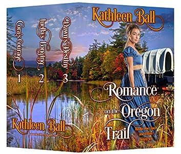 Romance on the Oregon Trail books 1-3