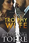 Trophy Wife (The Dumont Diaries #0.5-5)