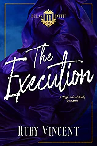 The Execution (Breakbattle Academy #2)