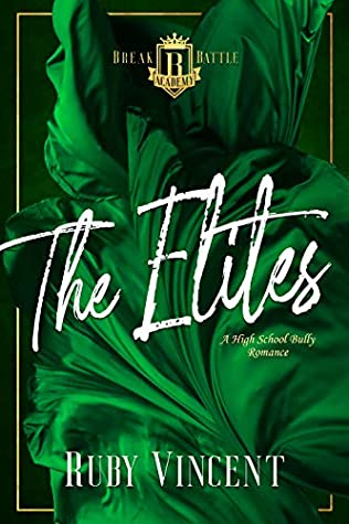 The Elites (Breakbattle Academy #4)